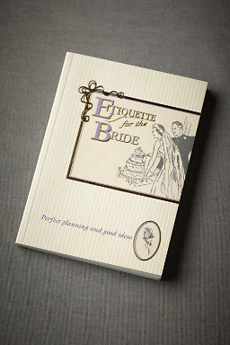 Etiquette For the Bride