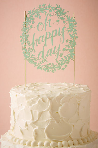 MINT Oh Happy Day Cake Topper | BHLDN