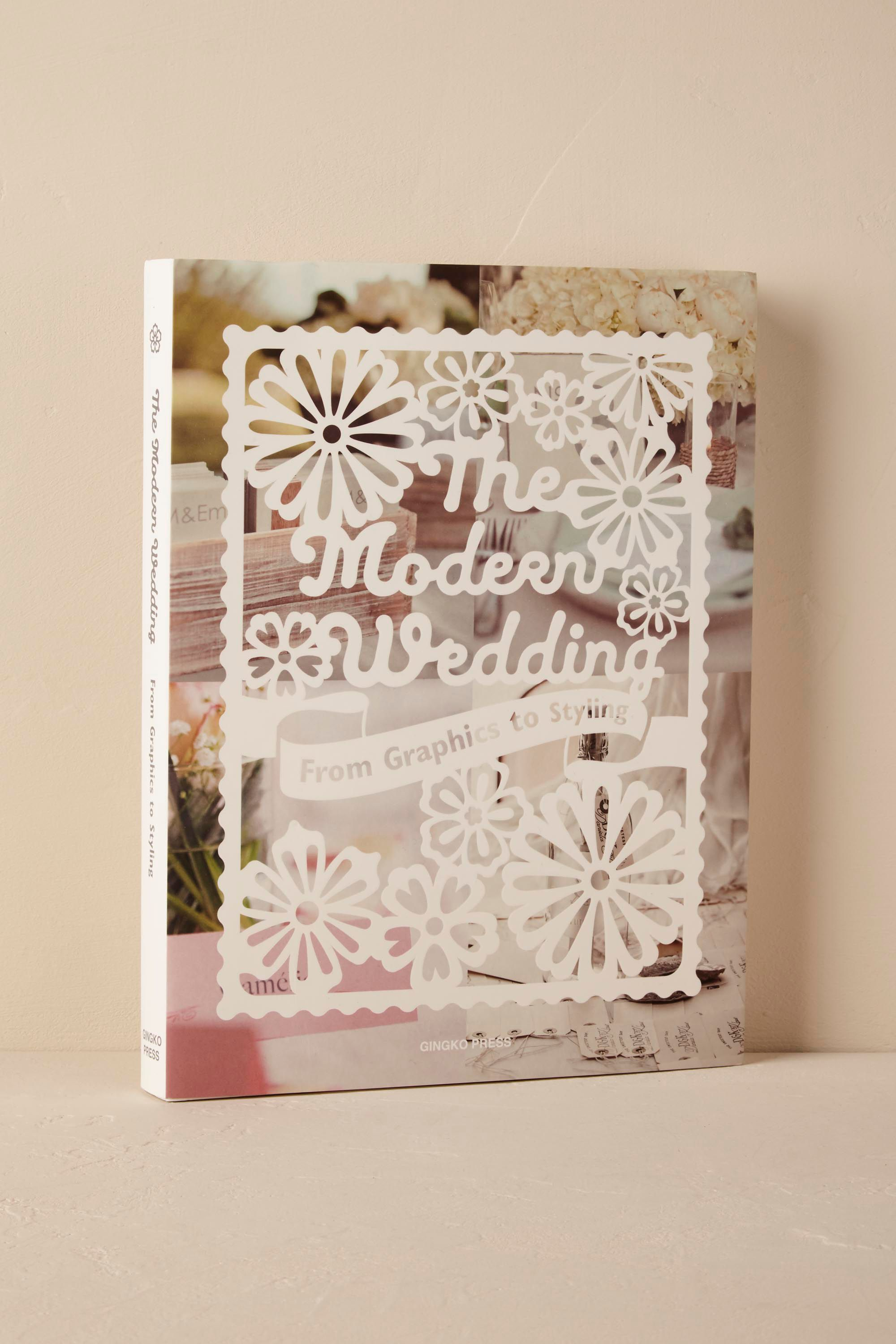 The Modern Wedding—From Graphics to Styling