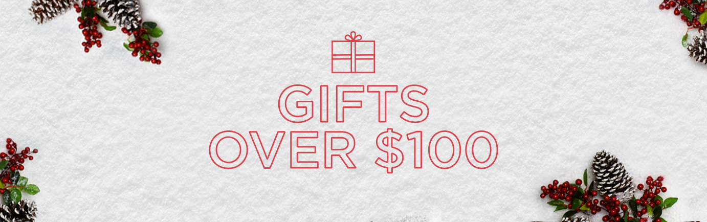 Gifts $100 and Up