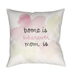 Decor 140 Wherever Mom Is Square Throw Pillow