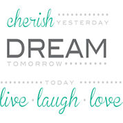 Cherish, Dream, Live Wall Decal