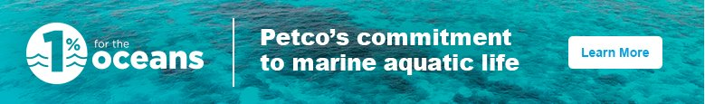 Learn More about Petco's commitment to marine aquatic life