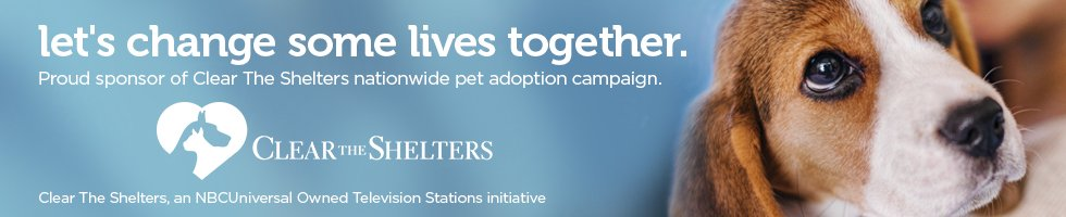 let's change some lives together - proud sponsor of Clear the Shelters nationwide pet adoptions campaign