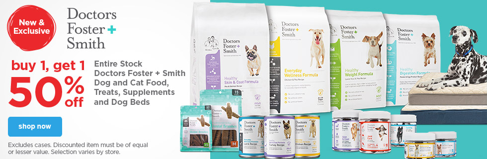 Buy 1, Get 1 - 50% off Entire Stock Doctors Foster and Smith