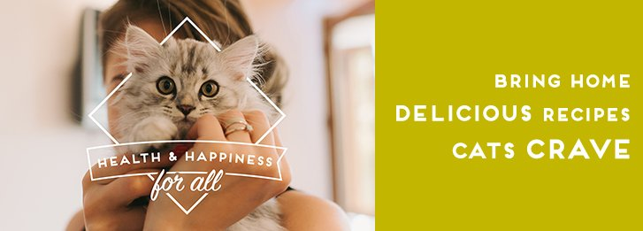 Health & Happiness for all -Bring Home Delivious Recipes Cats Crave
