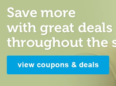 save more - view coupons & deals
