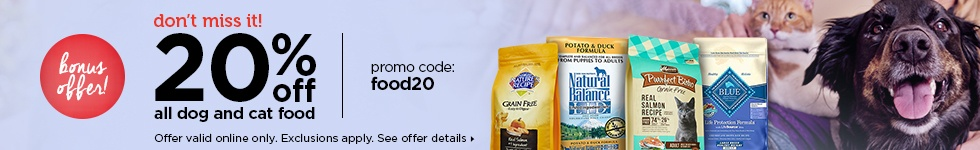 limited time only - 20% off all dog and cat food. promo code:food20 - see offer details