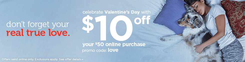 celebrate Valentine's Day wtih $10 off your $50 online purchase with promo code: love. bonus offer! take an extra 10% off dog and cat treats with promo code: treats
