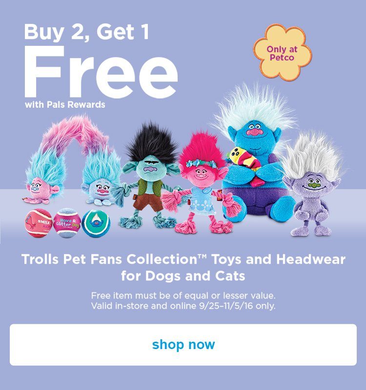 Buy 2, Get 1 Free with Pals Rewards - shop now