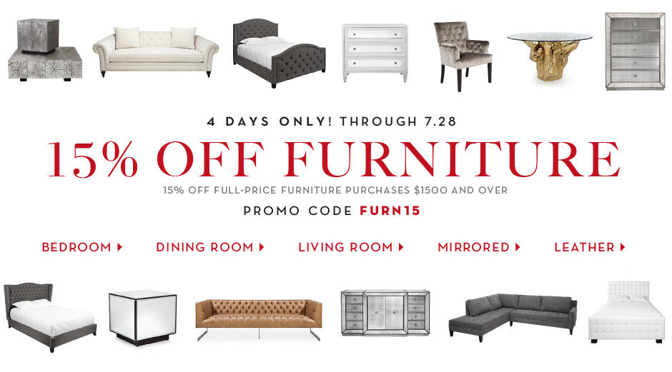 15% off full-price furniture purchases $1500 and over, promo code FURN15