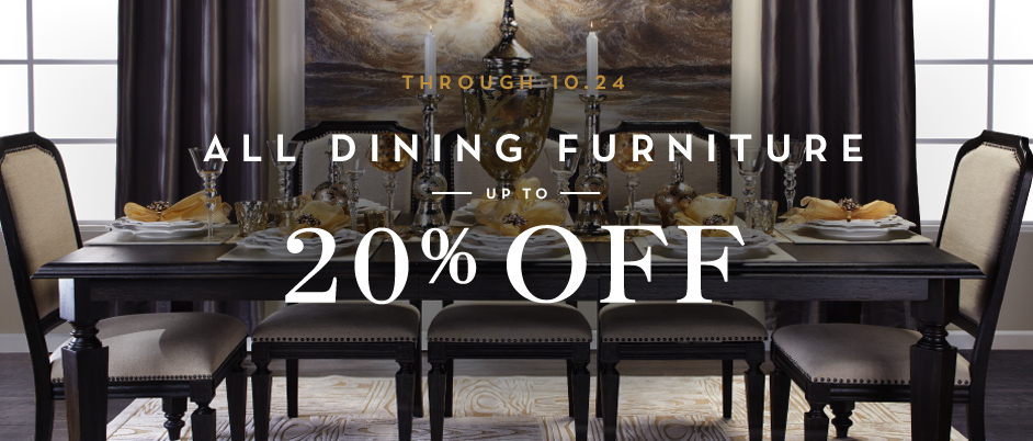 through 10.24 up to 20% off dining - shop now