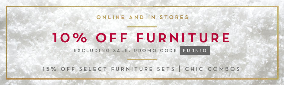 10% off full-price furniture, promo code FURN10.