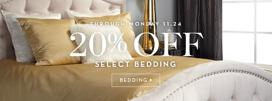 through 11.24, 20% off select bedding