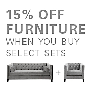 15% off furniture when you buy select sets - chic combos