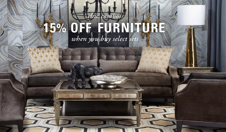Chic Combos: 15% off furniture when you buy select sets - get the look
