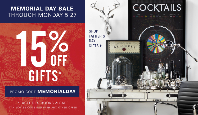 Memorial Day Sale through Monday, May 27. 15% off Gifts, excluding sale and books. Enter promo code MEMORIALDAY.