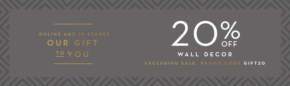 20% off mirrors and wall decor, excluding sale. Promo code GIFT20.