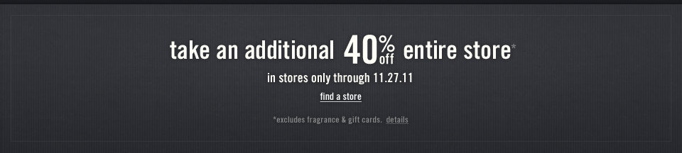 40% off Stores Only