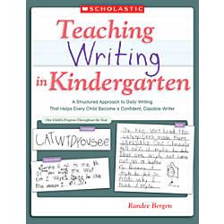 Scholastic Teaching Writing In Kindergarten
