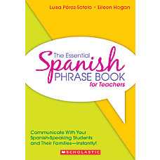 Scholastic The Essential Spanish Phrase Book