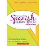 Scholastic The Essential Spanish Phrase Book
