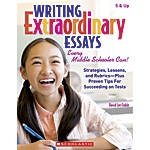Scholastic Writing Extraordinary Essays Every Middle