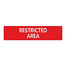 Cosco Engraved Restricted Area Sign 2