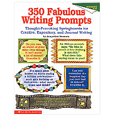 Scholastic 350 Fab Writing Prompts