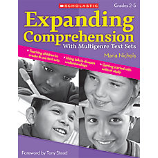 Scholastic Expanding Comprehension With Multigenre Text