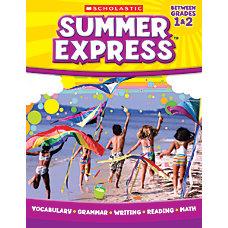 Scholastic Summer Express Grades 1 2