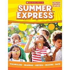Scholastic Summer Express Grades PreK K