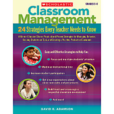 Scholastic Classroom Management 24 Strategies Every