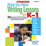 Scholastic Step by Step Writing Lessons