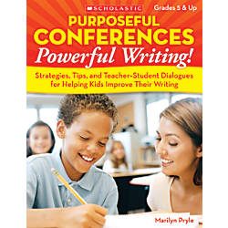 Scholastic Purposeful Conferences Powerful Writing