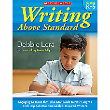 Scholastic Writing Above Standard