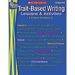 Scholastic Trait Based Writing