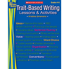 Scholastic Trait Based Writing
