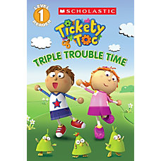 Scholastic Reader Level 1 Tickety Toc