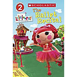 Scholastic Reader Level 2 Lalaloopsy The