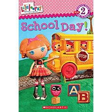 Scholastic Reader Level 2 Lalaloopsy School