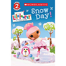 Scholastic Reader Level 2 Lalaloopsy Snow