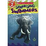 Scholastic Reader Level 2 Surprising Swimmers