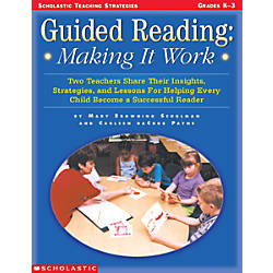 Scholastic Guided Reading Making It Work