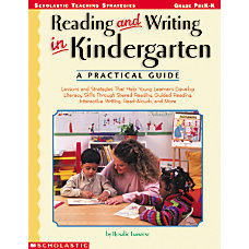 Scholastic Reading Writing In Kindergarten A