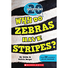 Scholastic Reader 20 Questions 2 Why