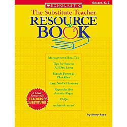 Scholastic The Substitute Teacher Resource Book