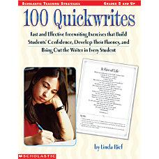 Scholastic 100 QuickWrites Grades 5 Up