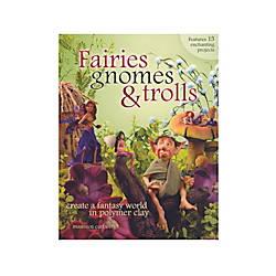 North Light Fairies Gnomes Trolls Create