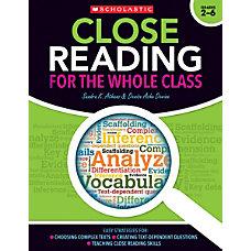 Scholastic Teacher Resources Close Reading For